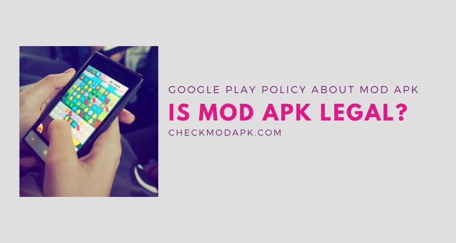 is mod APK legal