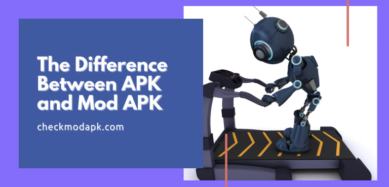 The Difference Between APK and Mod APK